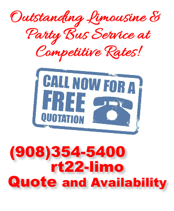 Call RT22 Limousine NJ NY Now
